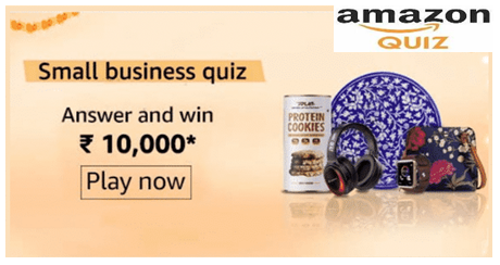 Amazon Small Business Quiz Answers – Win Rs.10000 Pay Balance