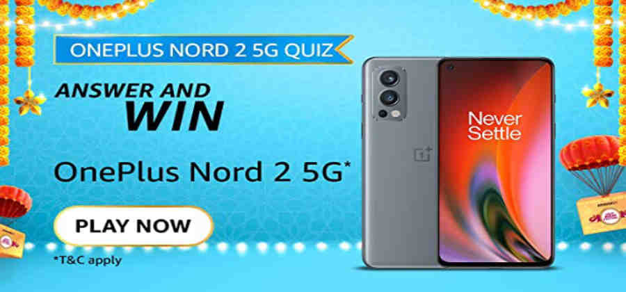 Amazon Oneplus Nord 2 5G Quiz Answers Win Oneplus Nord 2 5G